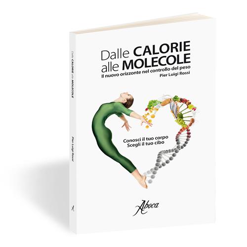 dalle calorie alle molecole