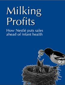 Milking Profits - How NestlŽ puts sales ahead of infant health
